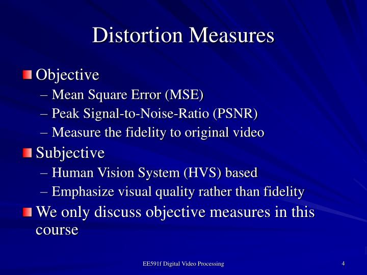 Distortion Measures