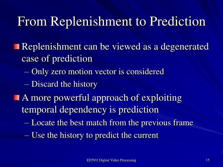 From Replenishment to Prediction