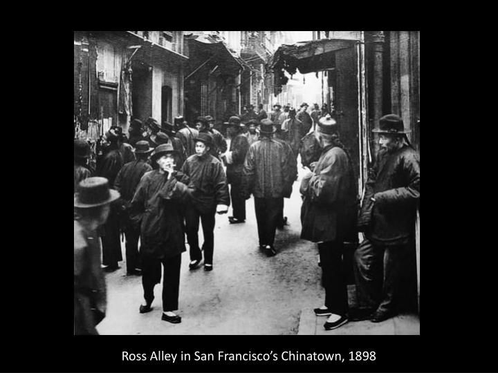 Ross Alley in San Francisco's Chinatown, 1898
