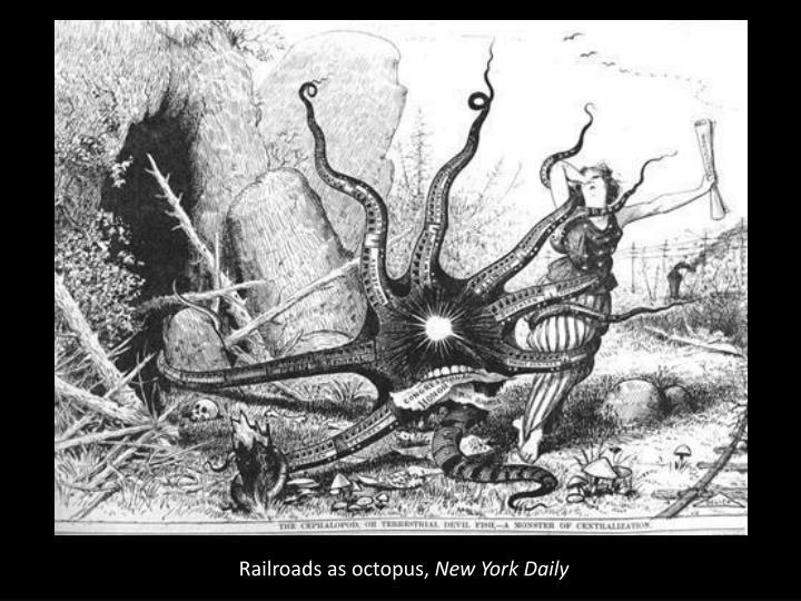 Railroads as octopus,