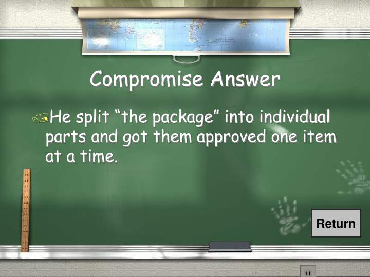 Compromise Answer