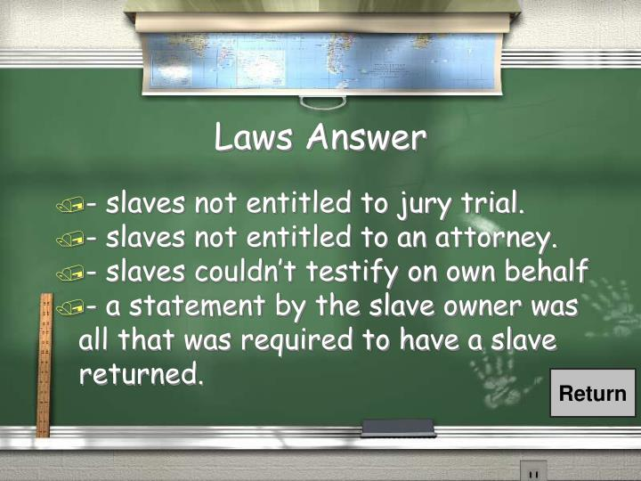 Laws Answer