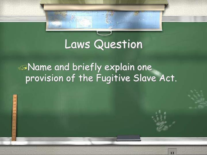Laws Question