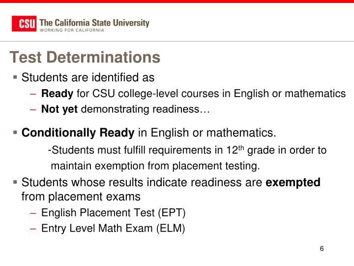Test Determinations