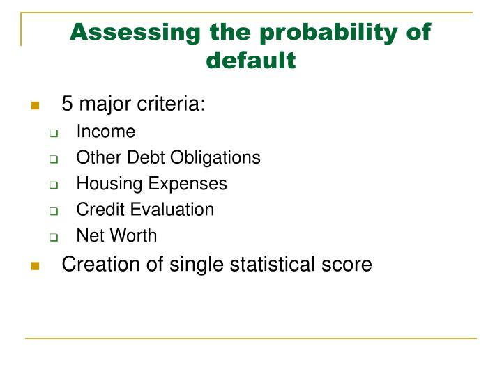 Assessing the probability of default