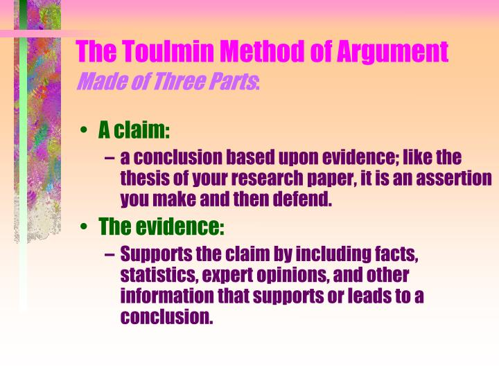 The toulmin method of argument made of three parts