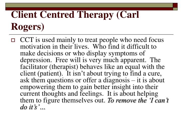 Client Centred Therapy (Carl Rogers)