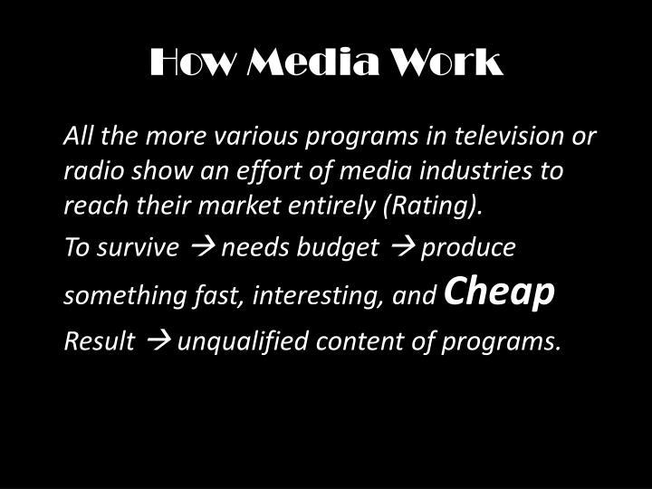 How Media Work