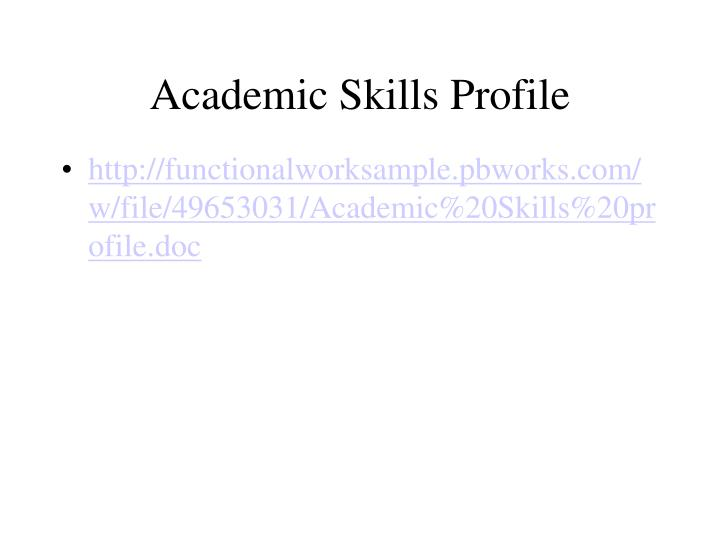 Academic Skills Profile