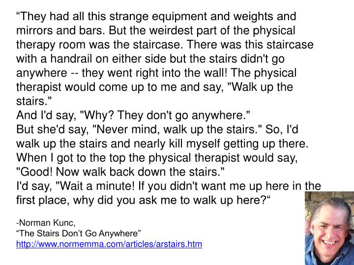"""They had all this strange equipment and weights and mirrors and bars. But the weirdest part of th..."