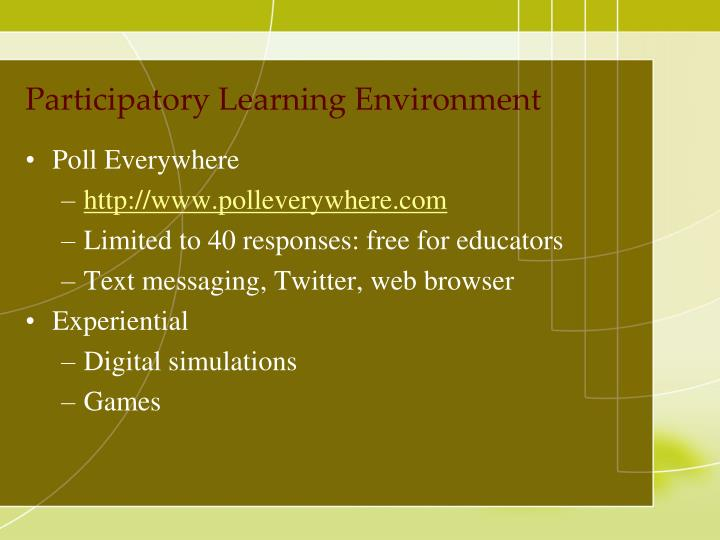 Participatory Learning Environment