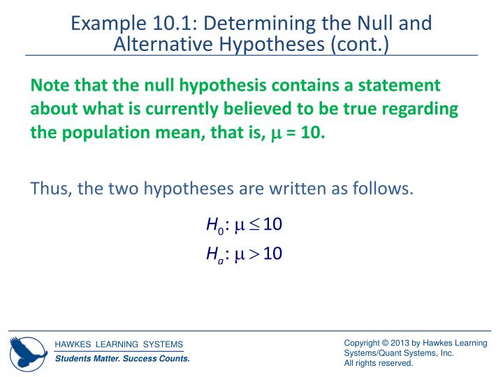 Example 10.1: Determining the Null and Alternative Hypotheses (cont.)