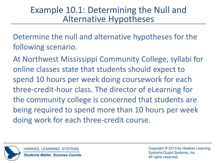 Example 10.1: Determining the Null and Alternative Hypotheses