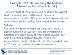 example 10 2 determining the null and alternative hypotheses cont