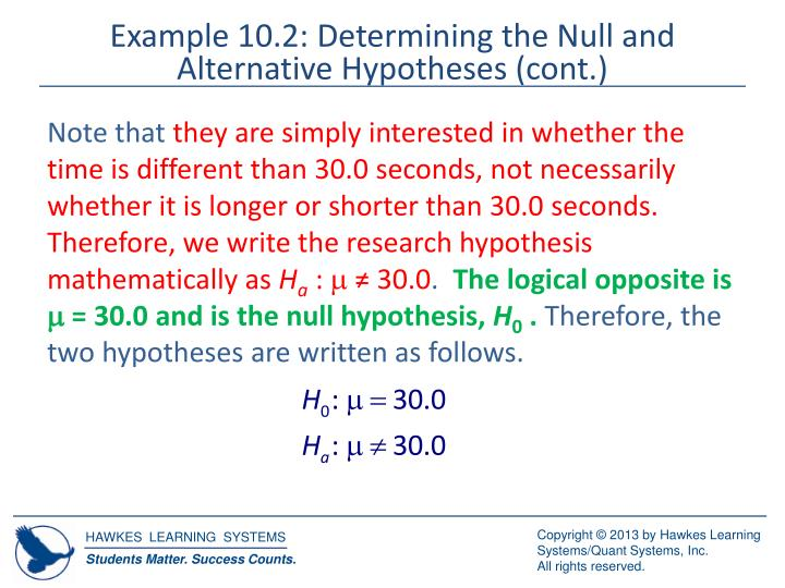 Example 10.2: Determining the Null and Alternative Hypotheses (cont.)