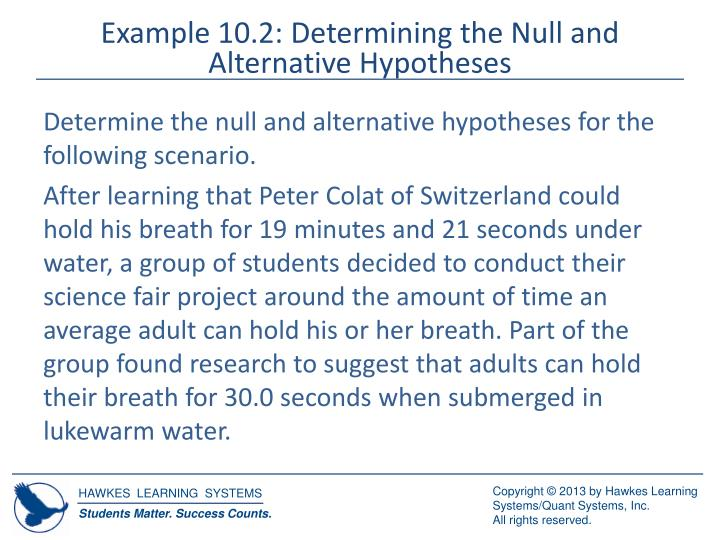 Example 10.2: Determining the Null and Alternative Hypotheses