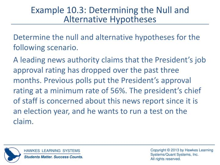Example 10.3: Determining the Null and Alternative Hypotheses