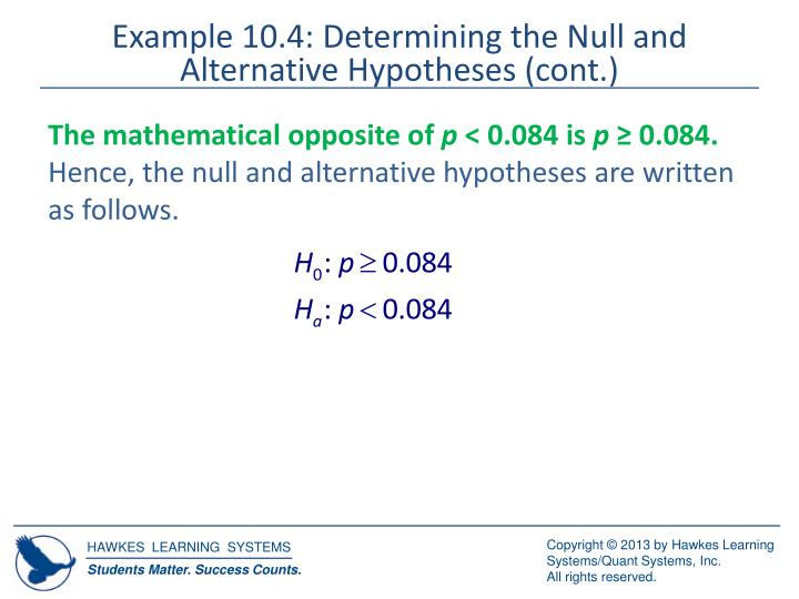 Example 10.4: Determining the Null and Alternative Hypotheses (cont.)