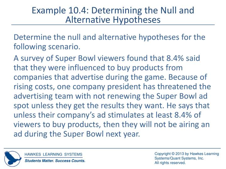 Example 10.4: Determining the Null and Alternative Hypotheses