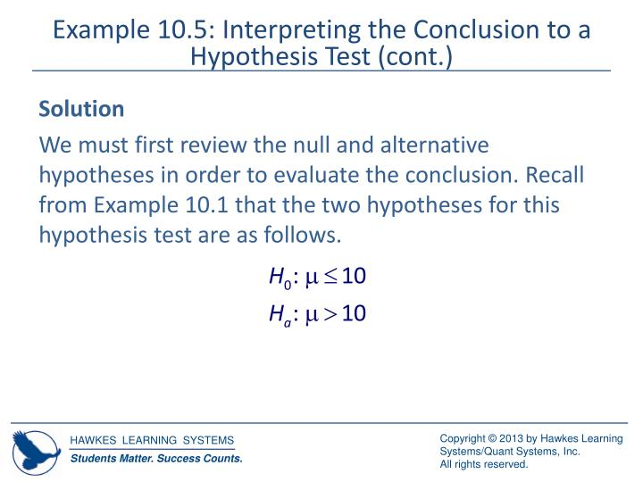 Example 10.5: Interpreting the Conclusion to a Hypothesis Test (cont.)