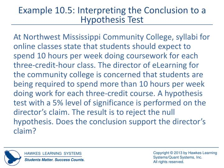 Example 10.5: Interpreting the Conclusion to a Hypothesis Test
