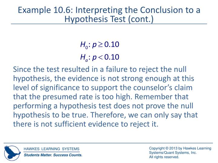 Example 10.6: Interpreting the Conclusion to a Hypothesis Test (cont.)