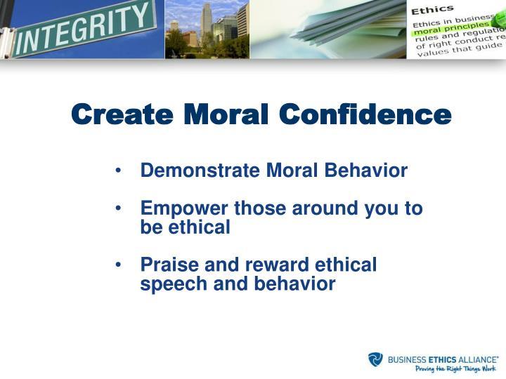 Demonstrate Moral Behavior