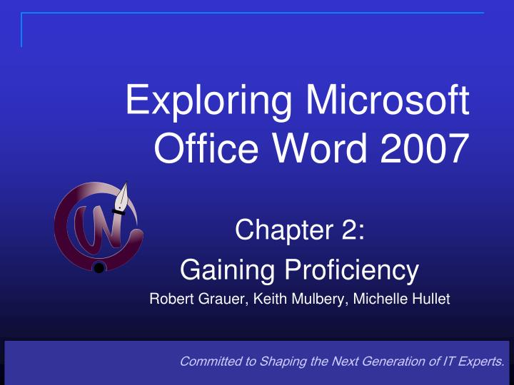 Exploring microsoft office word 2007