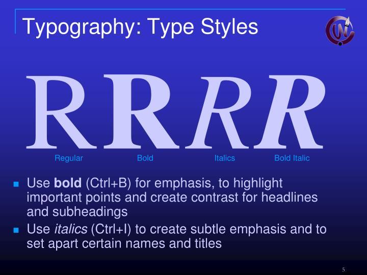 Typography: Type Styles