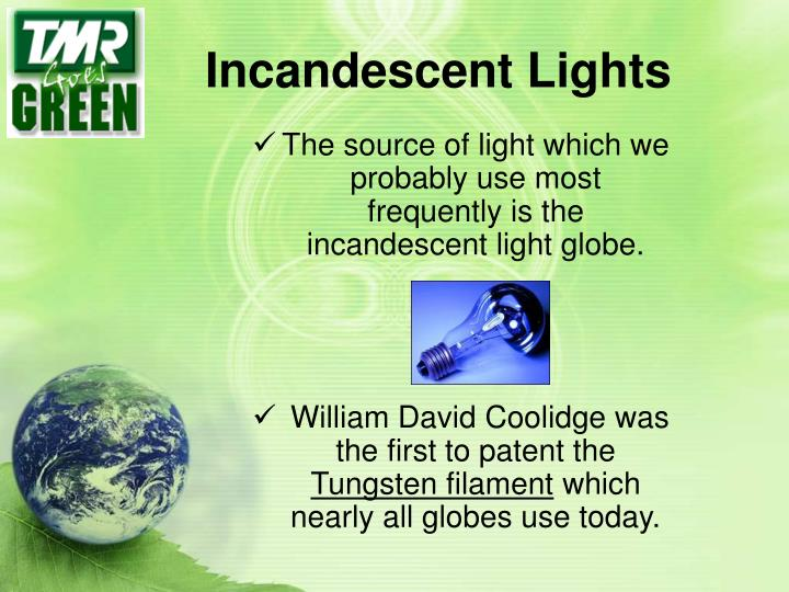 Incandescent Lights