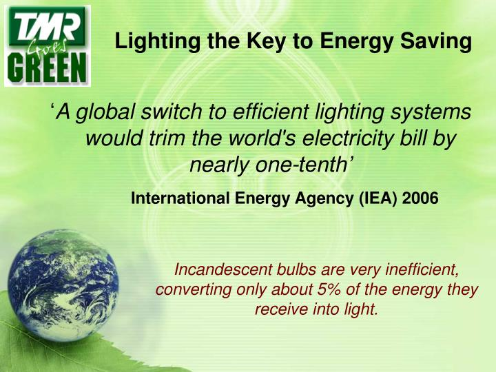 Lighting the Key to Energy Saving