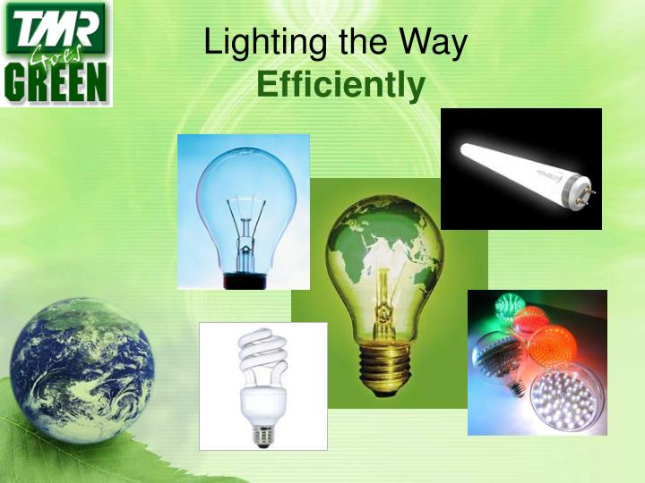 Lighting the way efficiently