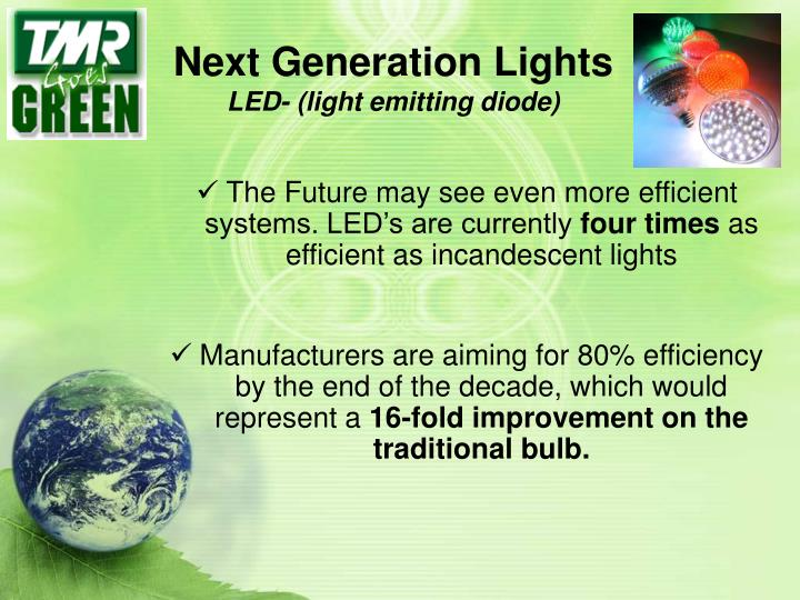 Next Generation Lights