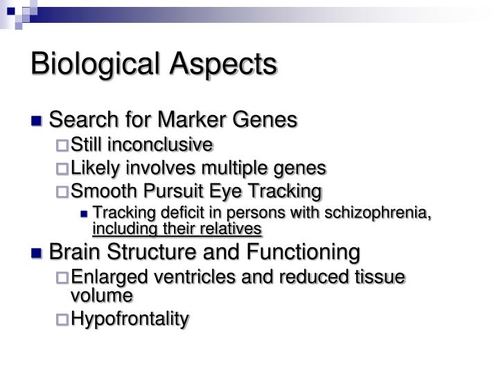 Biological Aspects