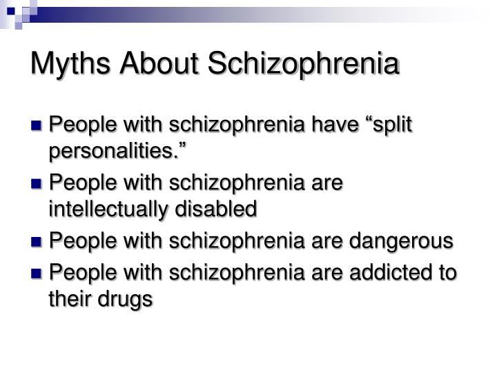 Myths About Schizophrenia