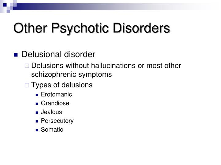 Other Psychotic Disorders