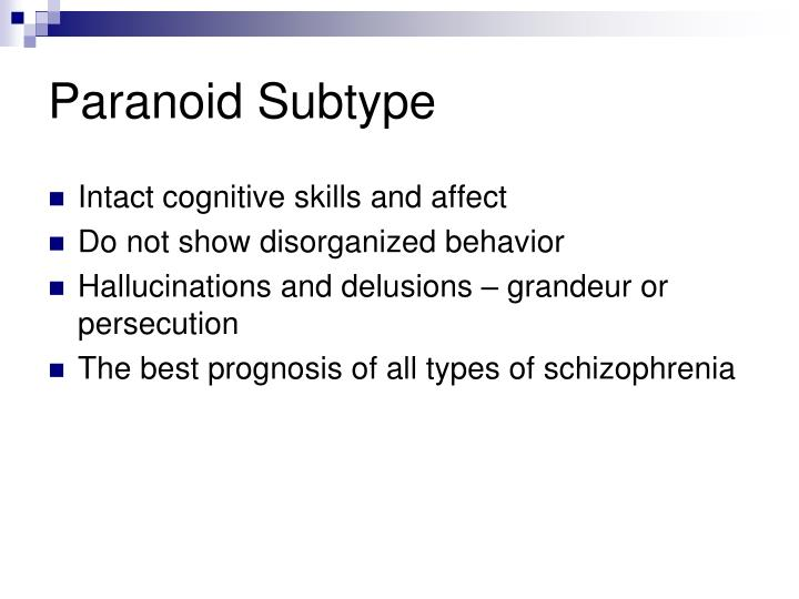 Paranoid Subtype