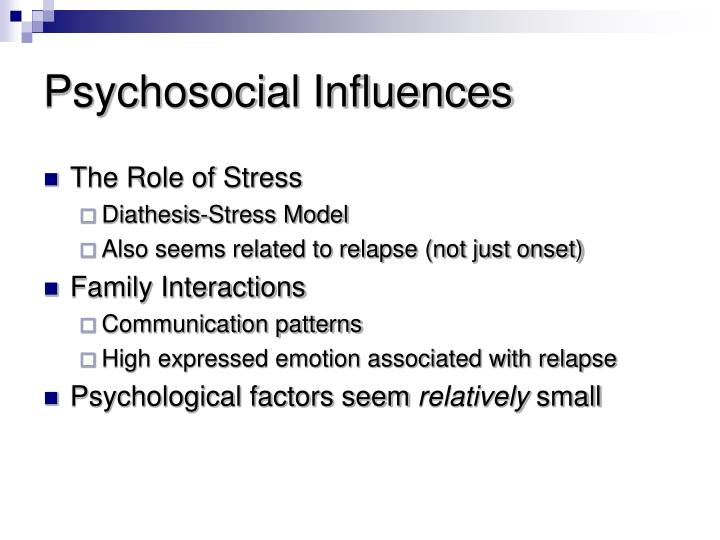 Psychosocial Influences