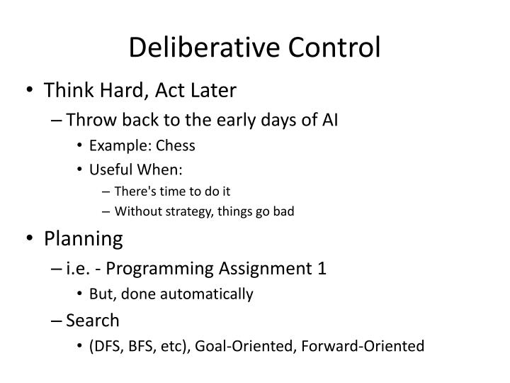 Deliberative Control