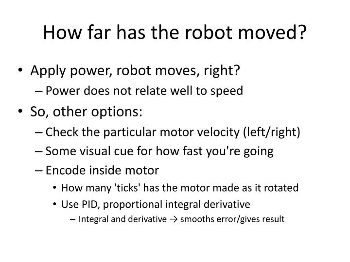 How far has the robot moved?