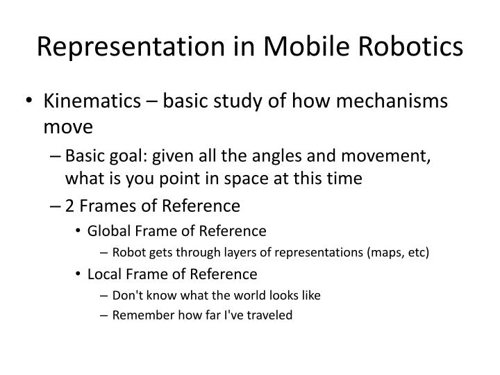 Representation in Mobile Robotics