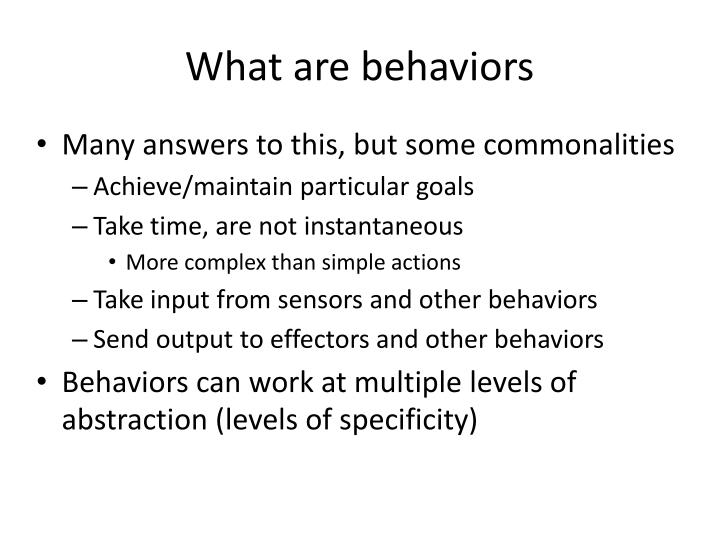 What are behaviors