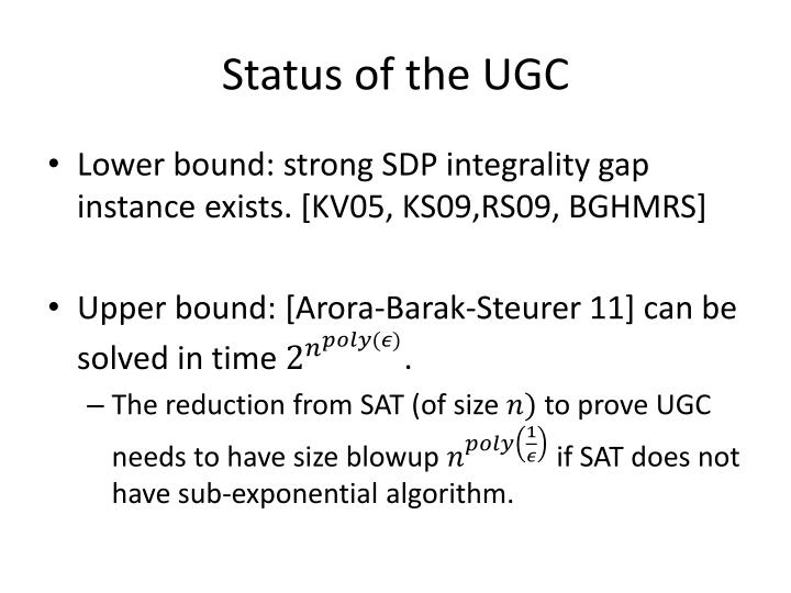 Status of the UGC