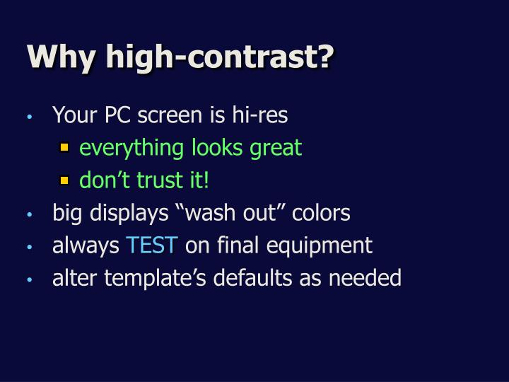 Why high-contrast?