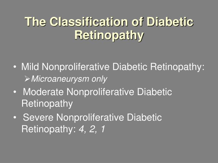 The classification of diabetic retinopathy