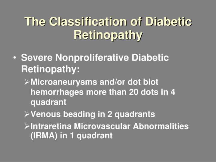 The classification of diabetic retinopathy1