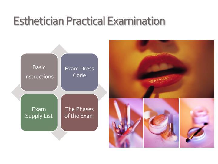 Esthetician Practical Examination