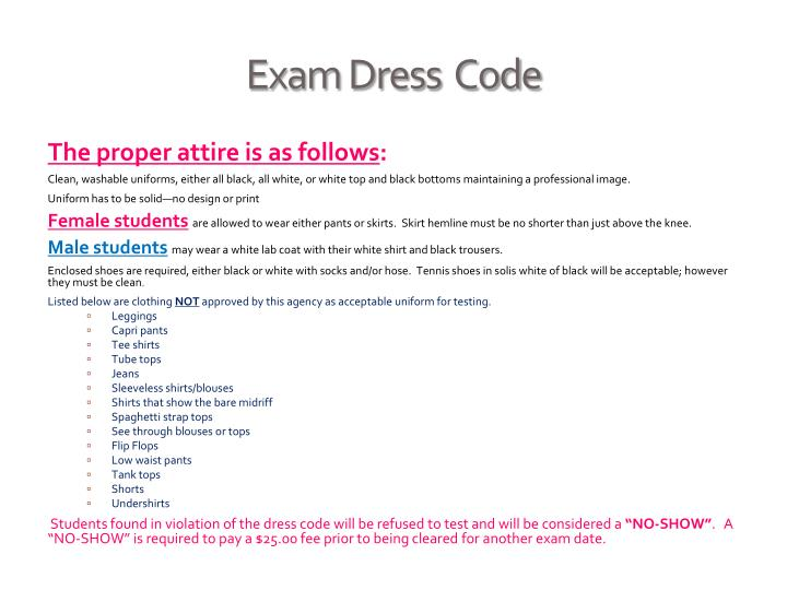 Exam Dress  Code