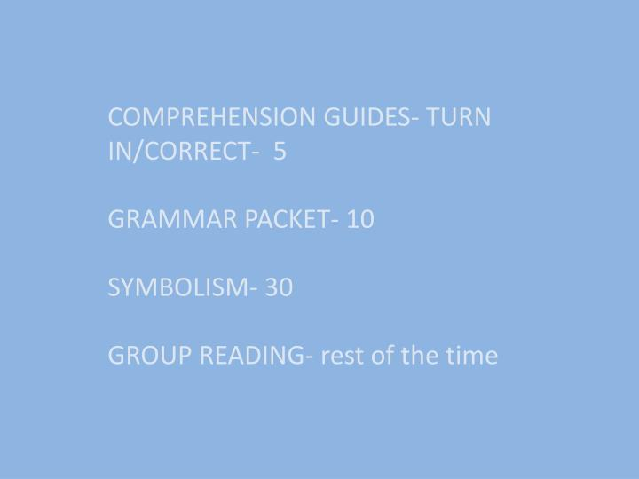 COMPREHENSION GUIDES- TURN IN/CORRECT-  5