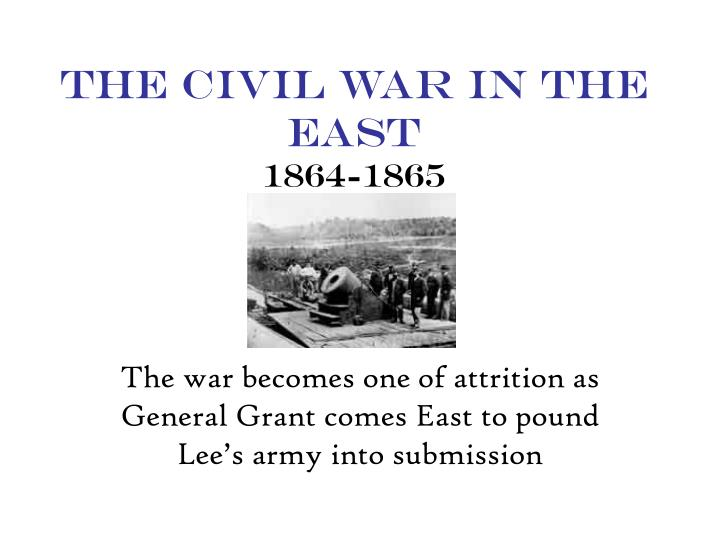 The civil war in the east 1864 1865